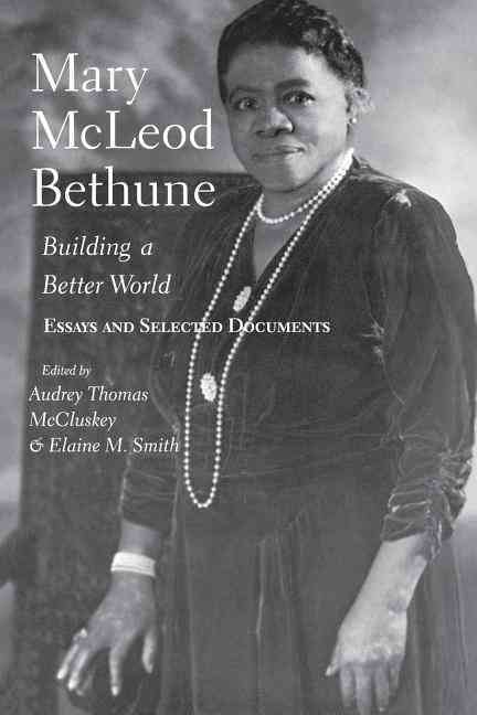 Mary McLeod Bethune By McCluskey, Audrey Thomas (EDT)/ Smith, Elaine M. (EDT)