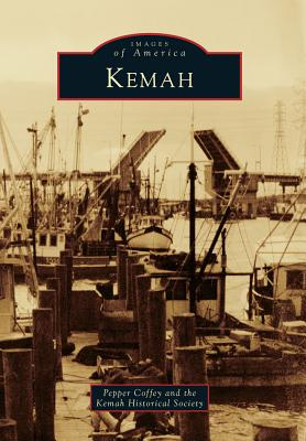 Kemah By Coffey, Pepper/ Kemah Historical Society (COR)